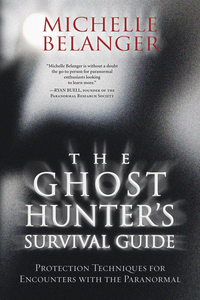The Ghost Hunters Survival Guide